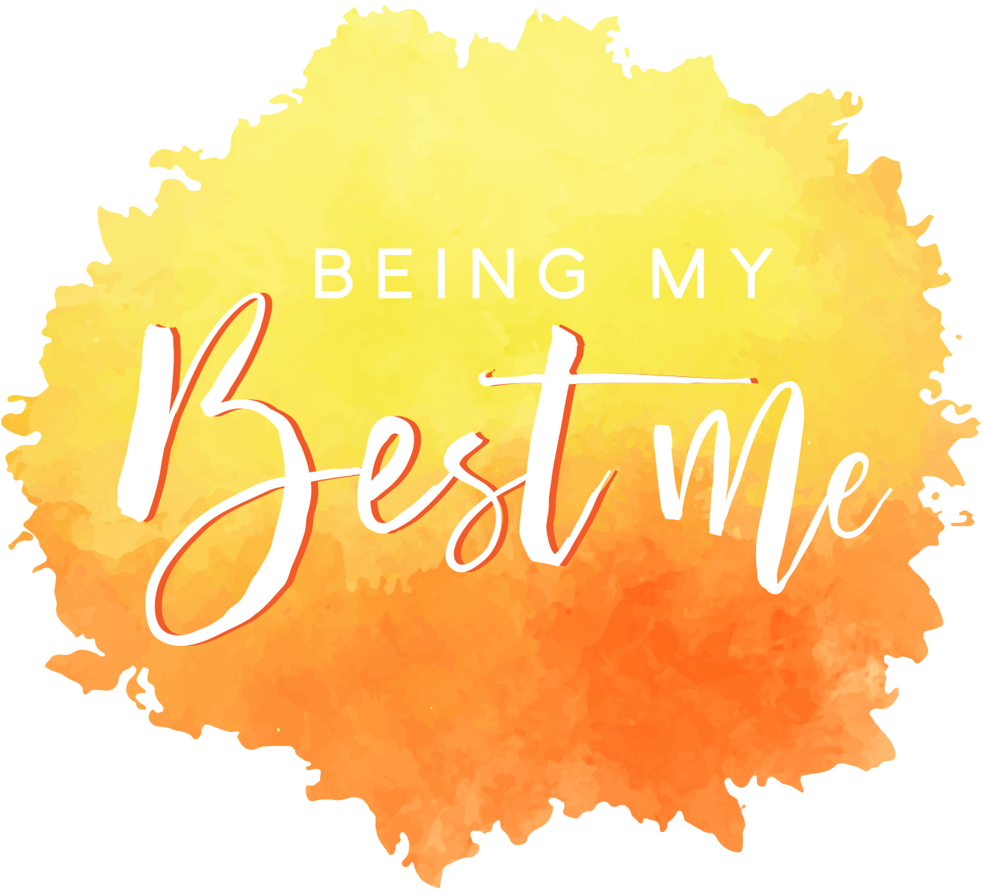Being My Best Me